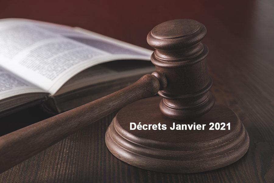 Décrets de Janvier 2021
